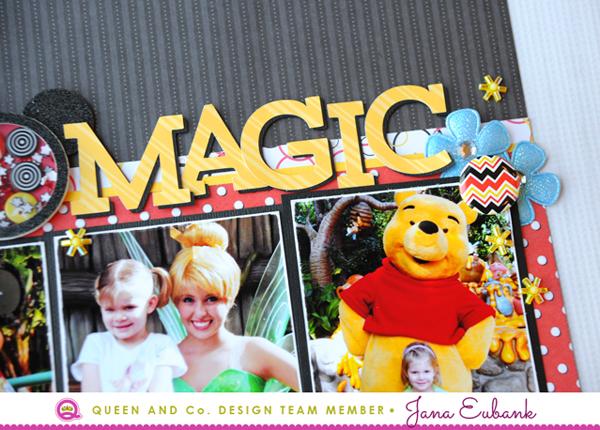 Jana Eubank Queen & Co Magic Disney Layout 3 600