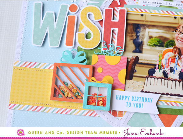 Jana Eubank Queen and Company Make a Wish Layout 4 600