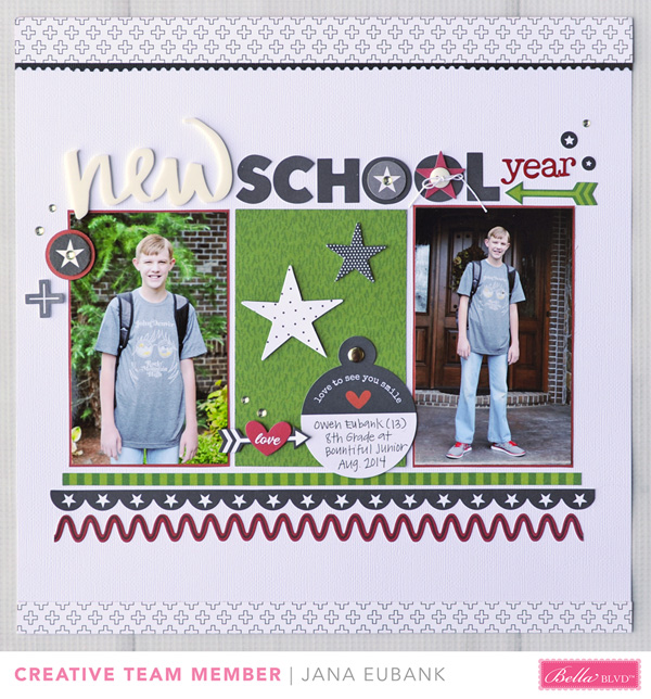 Jana Eubank Bella Blvd New School Year Scrapbook Page 1 600