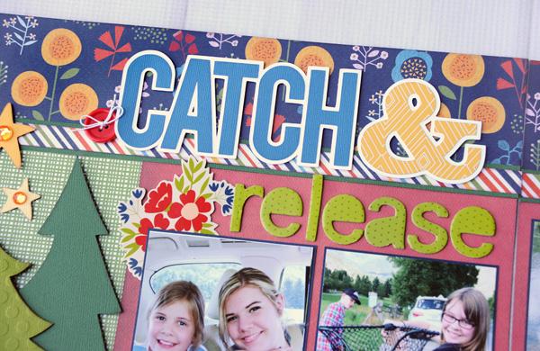 Jana Eubank Catch Release Scrapbook Layout 6 600