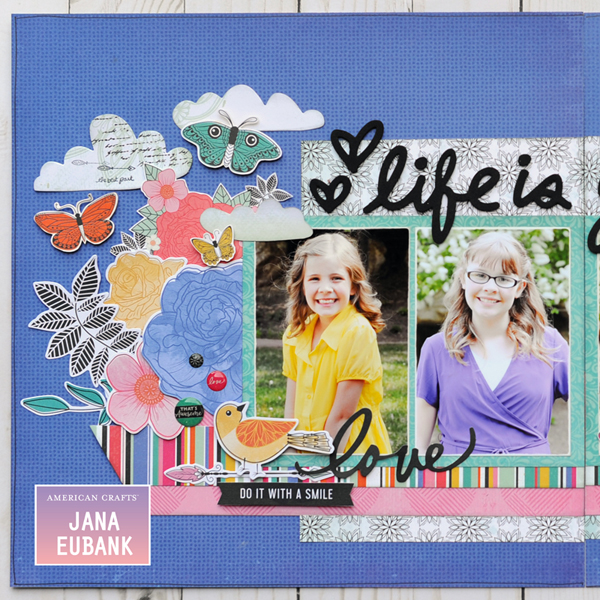 Jana Eubank - American Crafts - Vicki Boutin - All the Good Things - Life Is Good Scrapbook Page 2 600
