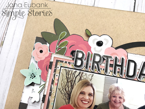 Jana Eubank Simple Stories Bloom Birthday Surprise Layout 2 600
