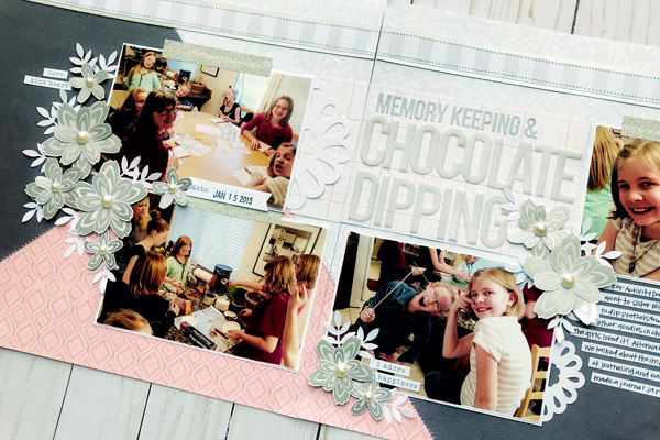 Jana Eubank Close to My Heart Craft with Heart September 2018 Chocolate Dipping Layout 5 600