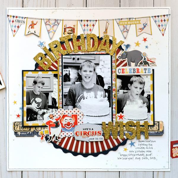 Jana Eubank Carta Bella Paper Circus Bday Wish Layout 1 600